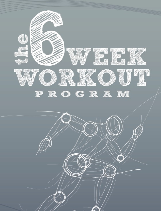6 week workout program