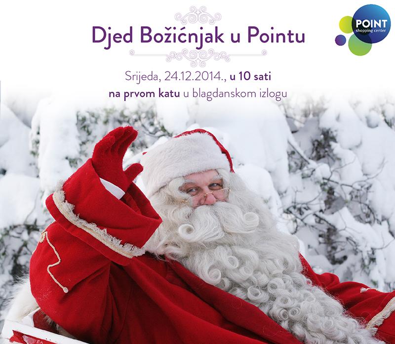 Djed Božićnjak i sutra u Pointu